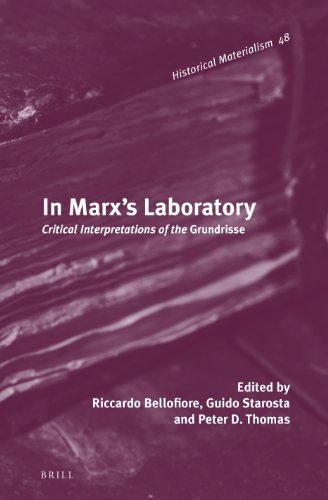9789004236769: In Marx's Laboratory: Critical Interpretations of the Grundrisse (Historical Materialism Book Series)