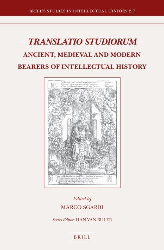 9789004236806: Translatio Studiorum: Ancient, Medieval and Modern Bearers of Intellectual History (Brill's Studies in Intellectual History) (English and French Edition)