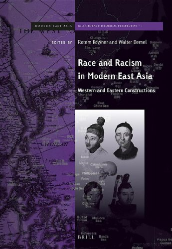 9789004237292: Race and Racism in Modern East Asia: Western and Eastern Constructions