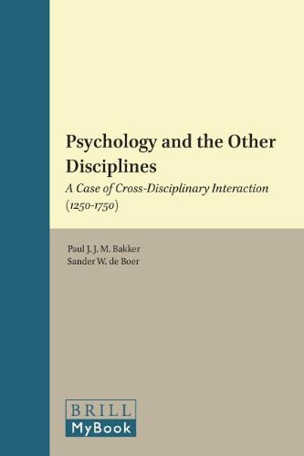9789004239531: Psychology and the Other Disciplines: A Case of Cross-disciplinary Interaction (1250-1750) (History of Science and Medicine Library: Medieval and Early Modern Science, 19) (English and French Edition)
