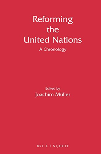 9789004242210: Reforming the United Nations: A Chronology