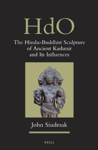 9789004243156: The Hindu-Buddhist Sculpture of Ancient Kashmir and its Influences (Handbook of Oriental Studies, Section 2, South Asia)