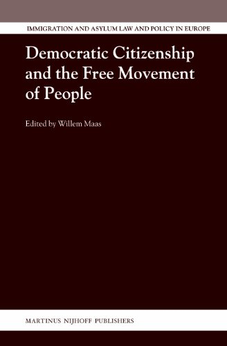 9789004243279: Democratic Citizenship and the Free Movement of People (Immigration and Asylum Law and Policy in Europe)