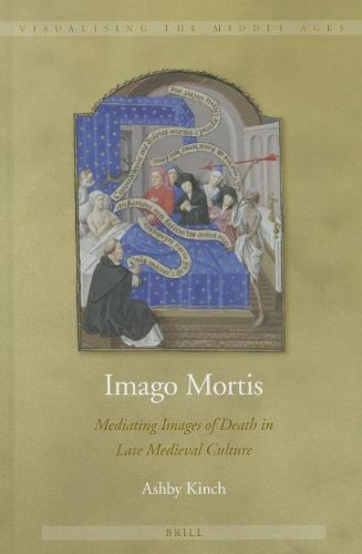 9789004243699: Imago Mortis: Mediating Images of Death in Late Medieval Culture (Visualising the Middle Ages)