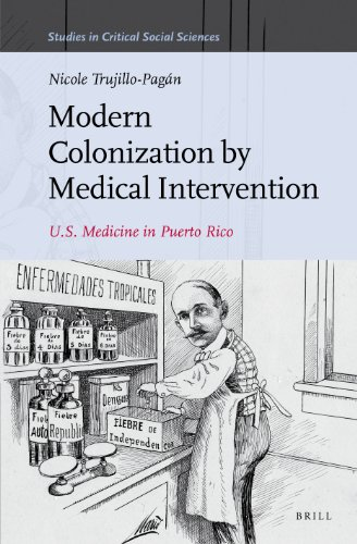 9789004243705: Modern Colonization by Medical Intervention (Studies in Critical Social Sciences)