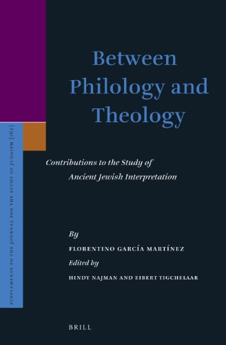 9789004243934: Between Philology and Theology: Contributions to the Study of Ancient Jewish Interpretation (Supplements to the Journal for the Study of Judaism)