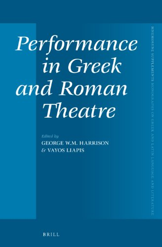 Performance in Greek and Roman Theatre (Mnemosyne, Supplements) (Latin Edition): Vayos Liapis