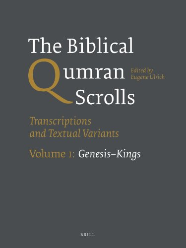 9789004244788: The Biblical Qumran Scrolls: Transcriptions and Textual Variants: Genesis-Kings: 1