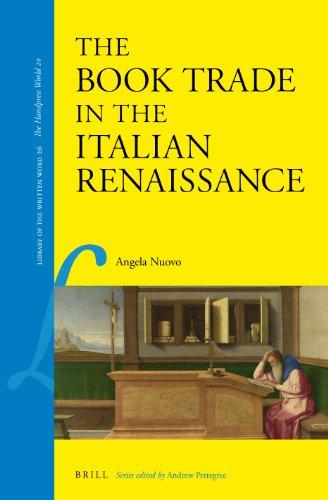 The Book Trade in the Italian Renaissance: Angela Nuovo