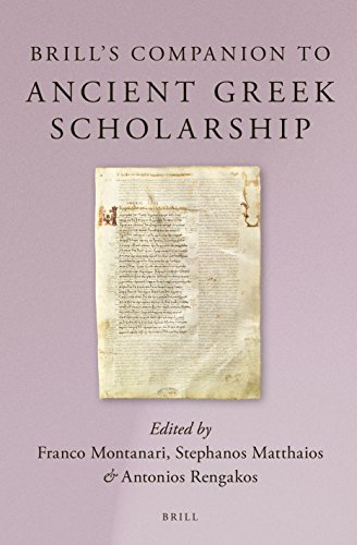9789004245945: Brill's Companion to Ancient Greek Scholarship (2 Vols.) (Brill's Companions in Classical Studies)