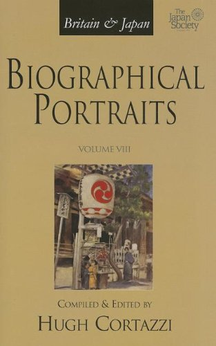 Britain and Japan: Biographical Portraits: v.VIII: 8: Cortazzi, H.t