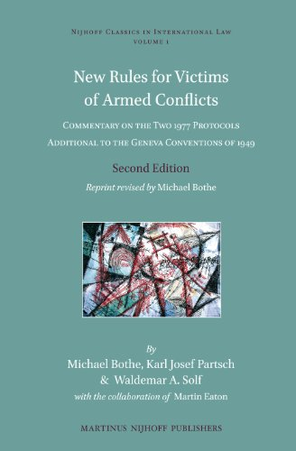 9789004246294: New Rules for Victims of Armed Conflicts: Commentary on the Two 1977 Protocols Additional to the Geneva Conventions of 1949 (Nijhoff Classics in International Law)