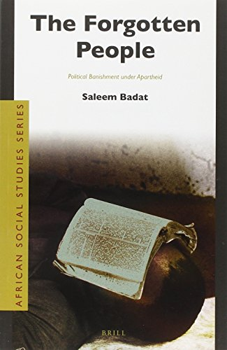 9789004246331: The Forgotten People: Political Banishment under Apartheid (African Social Studies)