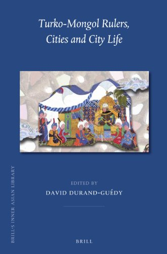 9789004248762: Turko-Mongol Rulers, Cities and City Life (Brill's Inner Asian Library)