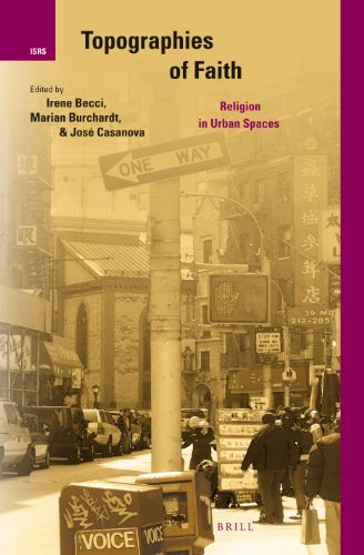 9789004248878: Topographies of Faith: Religion in Urban Spaces (International Studies in Religion and Society)