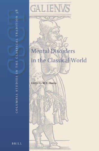 Mental Disorders in the Classical World (Columbia Studies in the Classical Tradition): William ...
