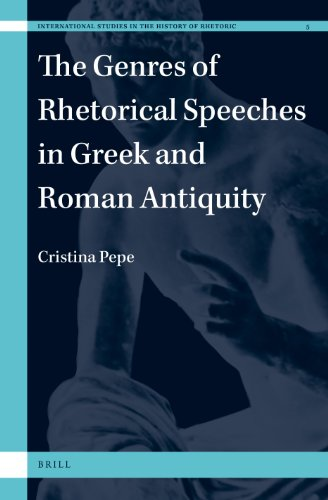 9789004249844: The Genres of Rhetorical Speeches in Greek and Roman Antiquity (International Studies in the History of Rhetoric) (English, Ancient Greek and Latin Edition)