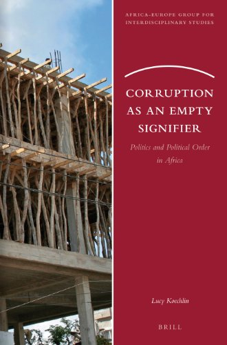 9789004249998: Corruption as an Empty Signifier: Politics and Political Order in Africa (Africa-Europe Group for Interdisciplinary Studies)