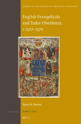 9789004250116: English Evangelicals and Tudor Obedience, c. 1527-1570 (Studies in the History of Christian Traditions)