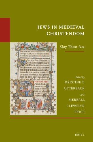 9789004250437: Jews in Medieval Christendom: Slay Them Not (Études Sur Le Judaïsme Médiéval)