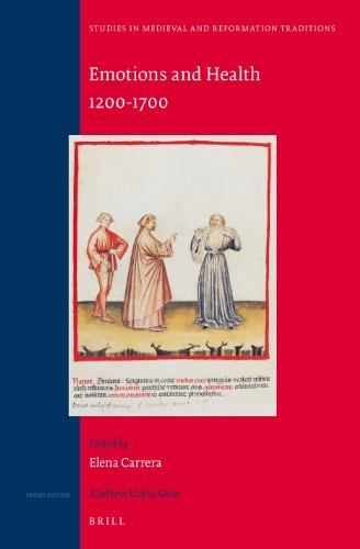 9789004250826: Emotions and Health, 1200-1700 (Studies in Medieval and Reformation Traditions)