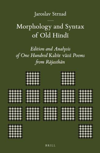 Morphology and Syntax of Old Hindi: Strnad, Jaroslav