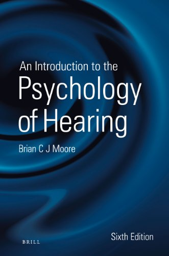 9789004252424: An Introduction to the Psychology of Hearing: Sixth Edition