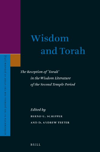 9789004253322: Wisdom and Torah: The Reception of 'Torah' in the Wisdom Literature of the Second Temple Period (Supplements to the Journal for the Study of Judaism)