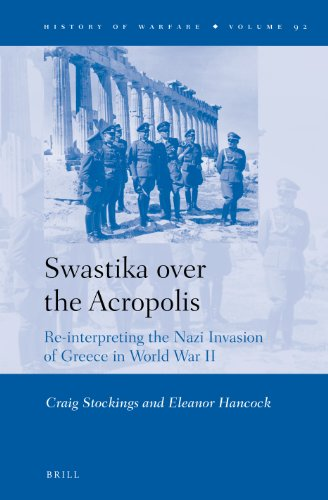9789004254572: Swastika over the Acropolis (History of Warfare)