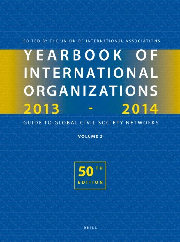 Yearbook of International Organizations 2013-2014: Statistics, Visualizations, and Patterns (...
