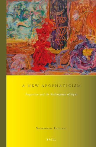 9789004257719: A New Apophaticism:  Augustine and the Redemption of Signs (Studies in Systematic Theology)