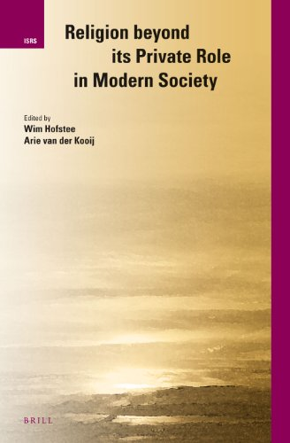 Religion beyond its Private Role in Modern Society (International Studies in Religion and Society)
