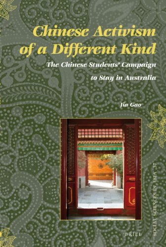 Chinese Activism of a Different Kind: The Chinese Students' Campaign to Stay in Australia (...