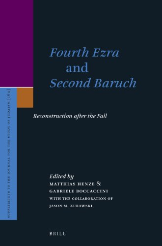 Fourth Ezra and Second Baruch: Reconstruction after the Fall (Supplements to the Journal for the ...