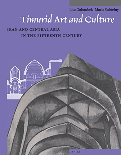 9789004259584: Timurid Art and Culture: Iran and Central Asia in the Fifteenth Century (Muqarnas, Supplements)