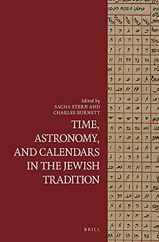 9789004259652: Time, Astronomy, and Calendars in the Jewish Tradition