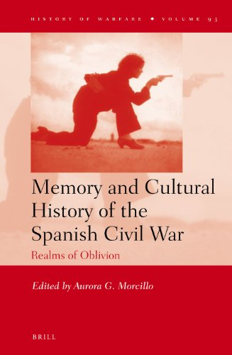 Memory and Cultural History of the Spanish Civil War: Realms of Oblivion (Hardback)