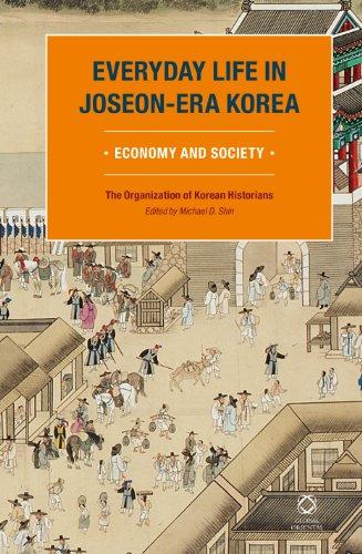 9789004261129: Everyday Life in Joseon-Era Korea: Economy and Society