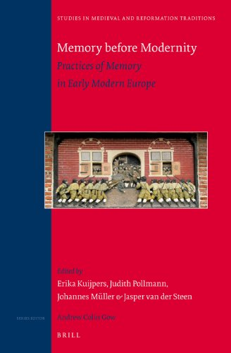 Memory Before Modernity: Practices of Memory in: Kuijpers, Erika (Editor)/