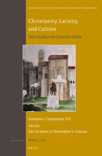 9789004261969: Christianity, Latinity, and Culture: Two Studies on Lorenzo Valla (Studies in the History of Christian Traditions)