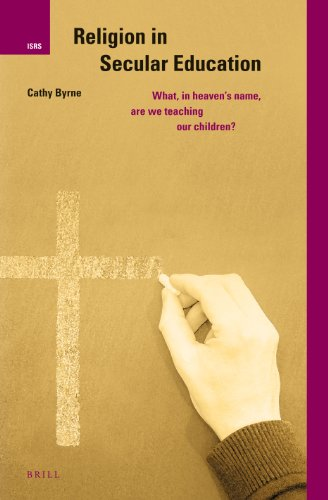 Religion in Secular Education: What, in Heaven's Name, Are We Teaching Our Children? (Internation...