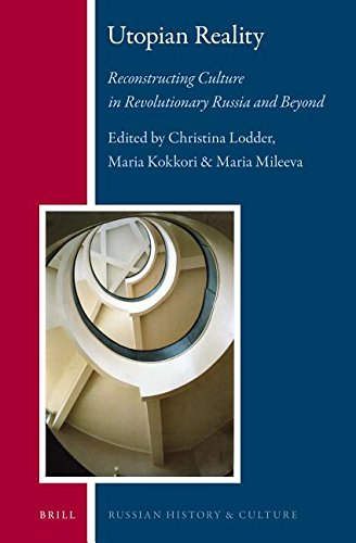 9789004263222: Utopian Reality: Reconstructing Culture in Revolutionary Russia and Beyond