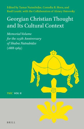 Georgian Christian Thought and Its Cultural Context: Memorial Volume for the 125th Anniversary of ...