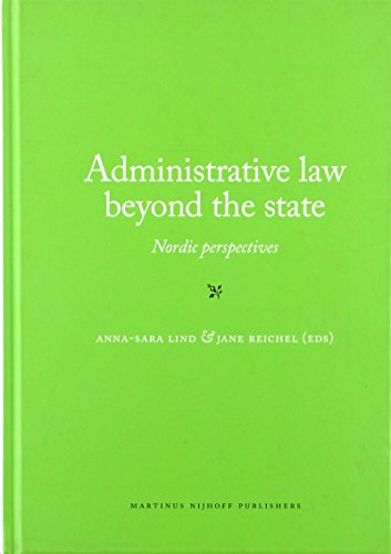 9789004265028: Administrative Law Beyond the State: Nordic Perspectives