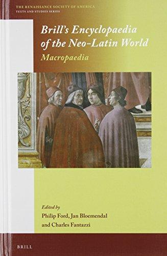 Brill s Encyclopaedia of the Neo-Latin World