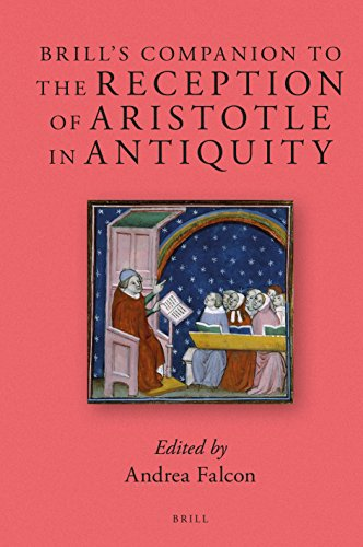 9789004266476: Brill S Companion to the Reception of Aristotle in Antiquity (Brill's Companions to Classical Reception)