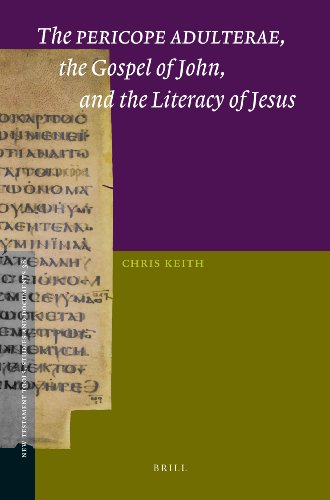 9789004269712: The Pericope Adulterae, the Gospel of John, and the Literacy of Jesus (New Testament Tools, Studies and Documents)