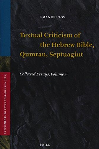 9789004270138: Textual Criticism of the Hebrew Bible, Qumran, Septuagint: Collected Essays