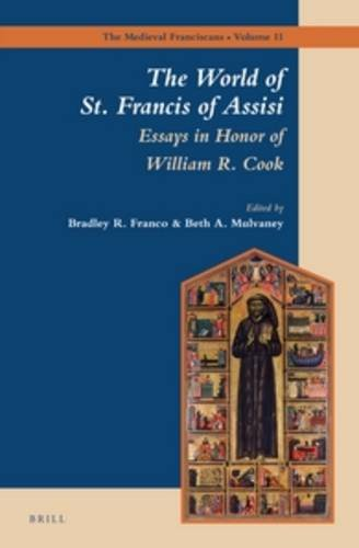 9789004270985: The World of St. Francis of Assisi: Essays in Honor of William R. Cook