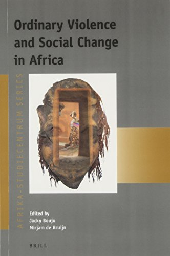 Ordinary Violence and Social Change in Africa (Afrika-Studiecentrum)